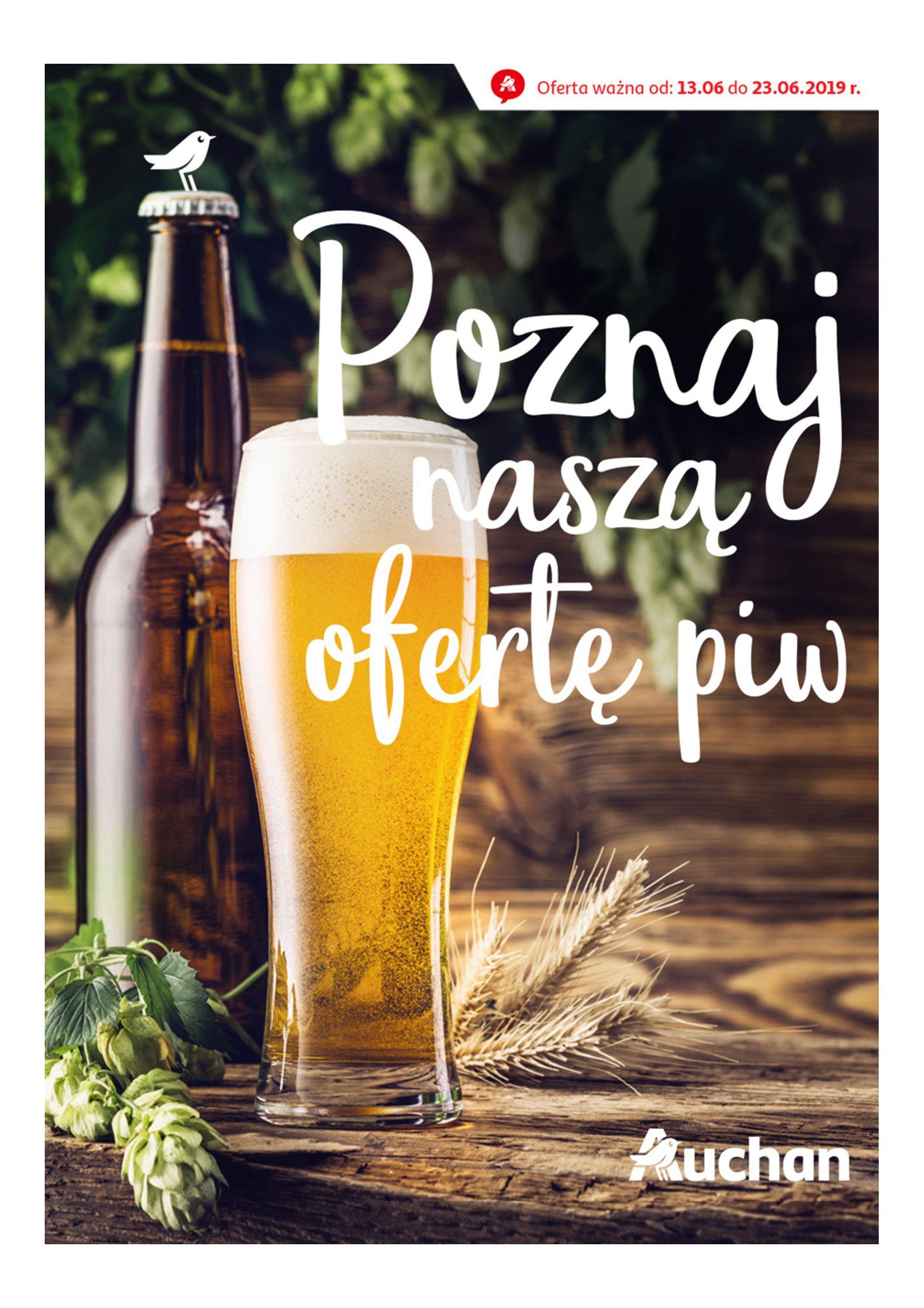 Gazetka Auchan - Poznaj naszą ofertę piw Hipermarkety-12.06.2019-23.06.2019-page-1