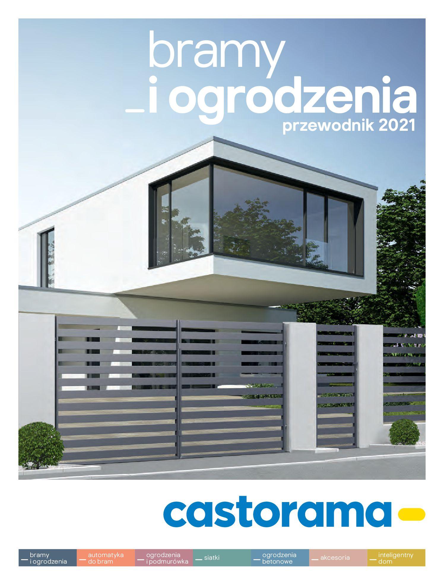Castorama:  Przewodnik bramy i ogrodzenia 07.02.2021