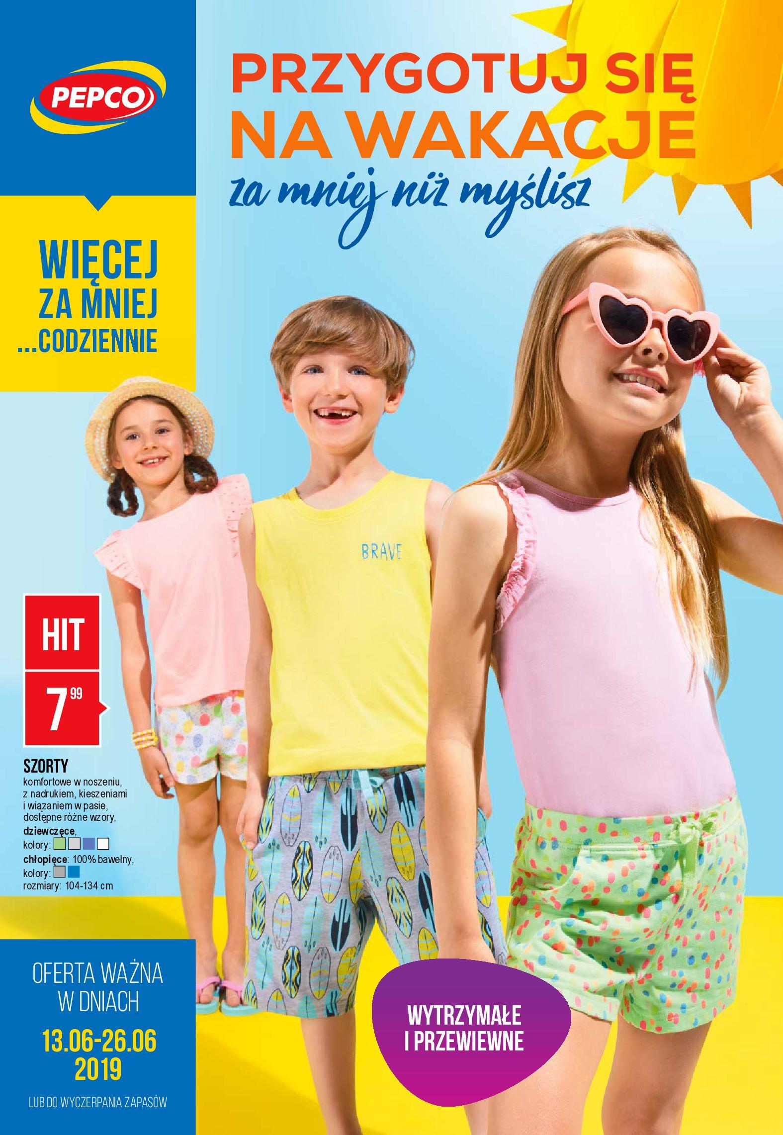 Gazetka Pepco - Przygotuj się na wakacje za mniej niż myślisz-12.06.2019-26.06.2019-page-