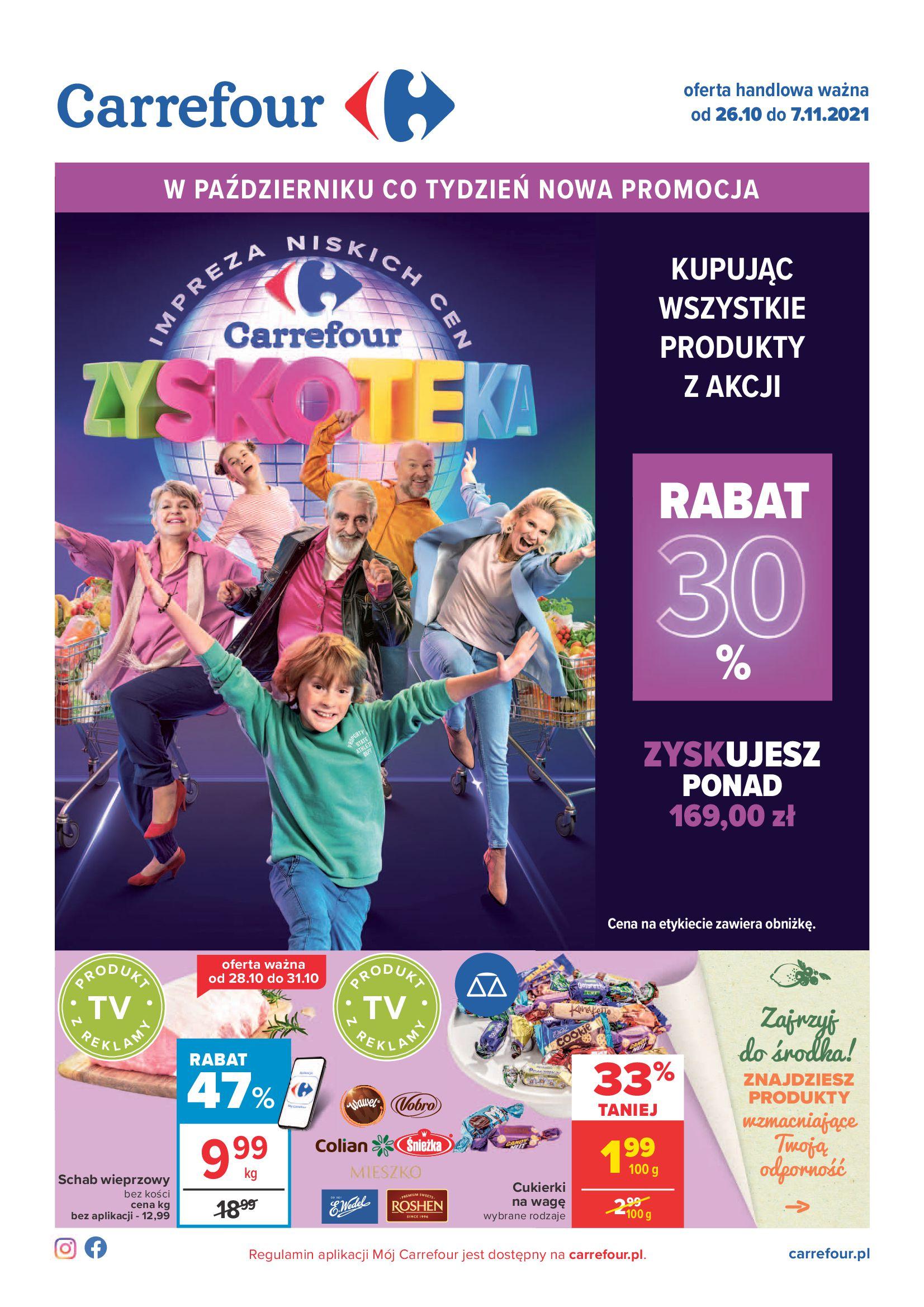 Carrefour:  Gazetka Carrefour - Zyskoteka od 26.10. 25.10.2021