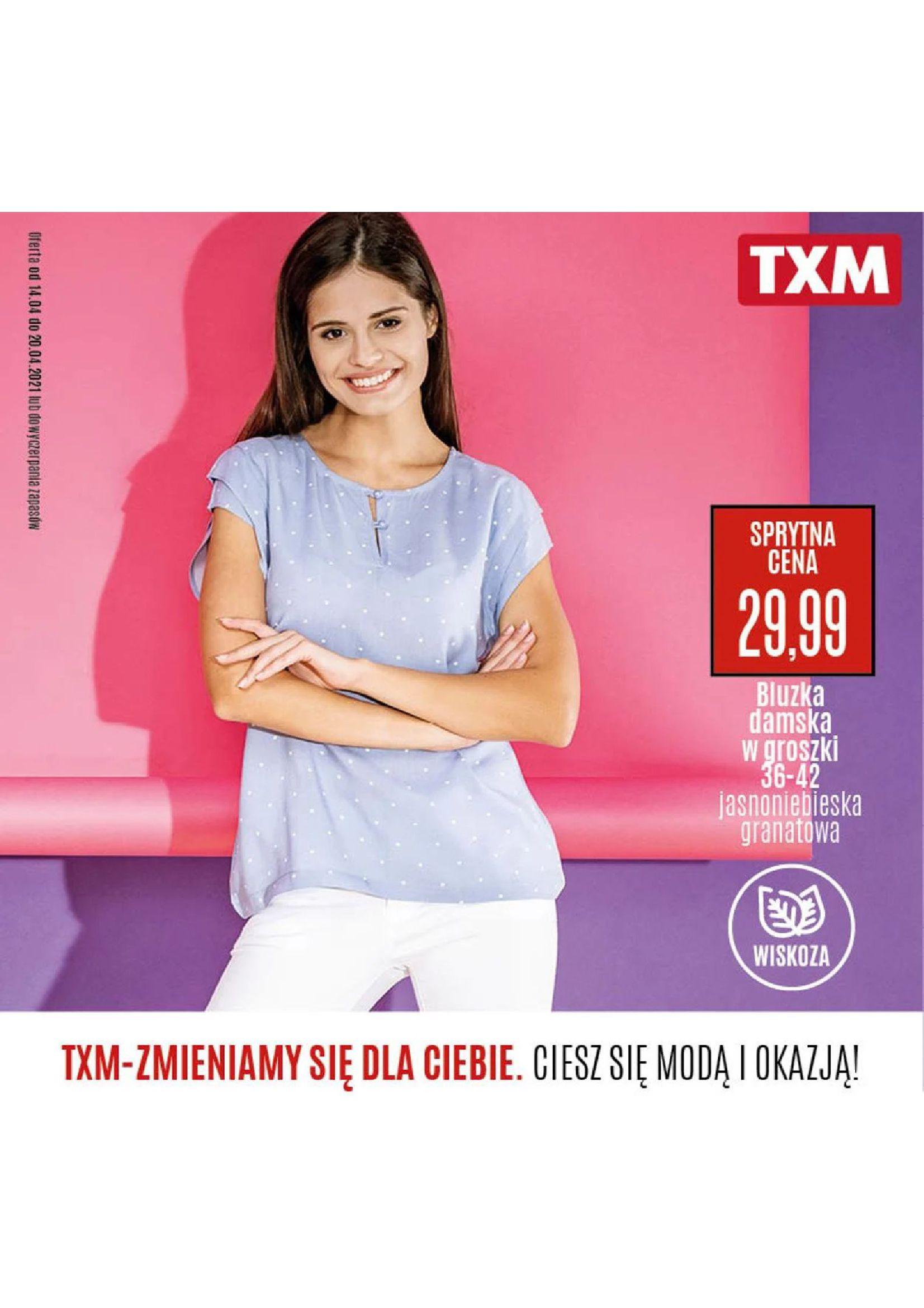 TXM textilmarket:  Gazetka promocyjna 13.04.2021