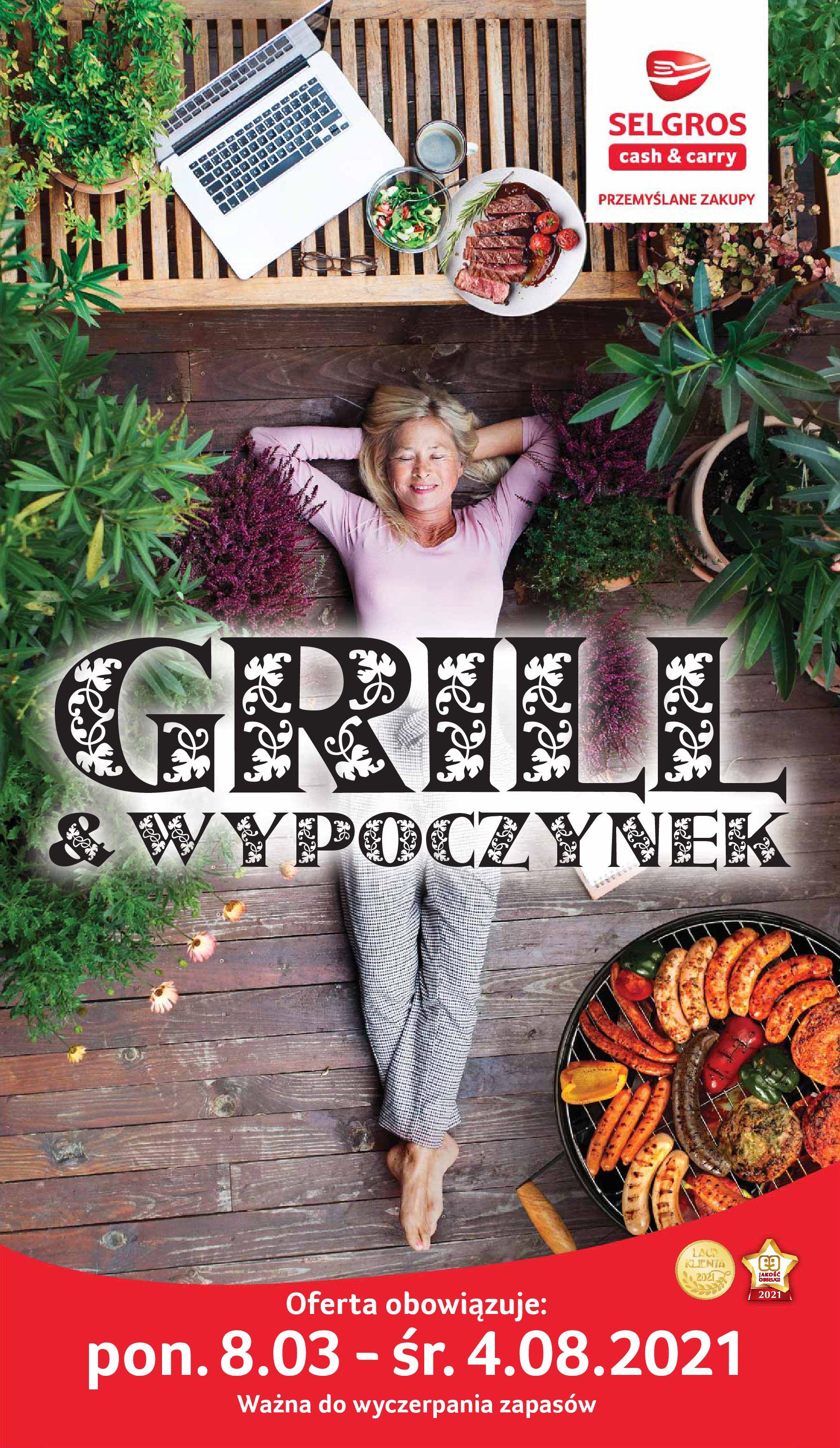 Gazetka Selgros: Katalog Grill i Wypoczynek 2021-04-07 page-1