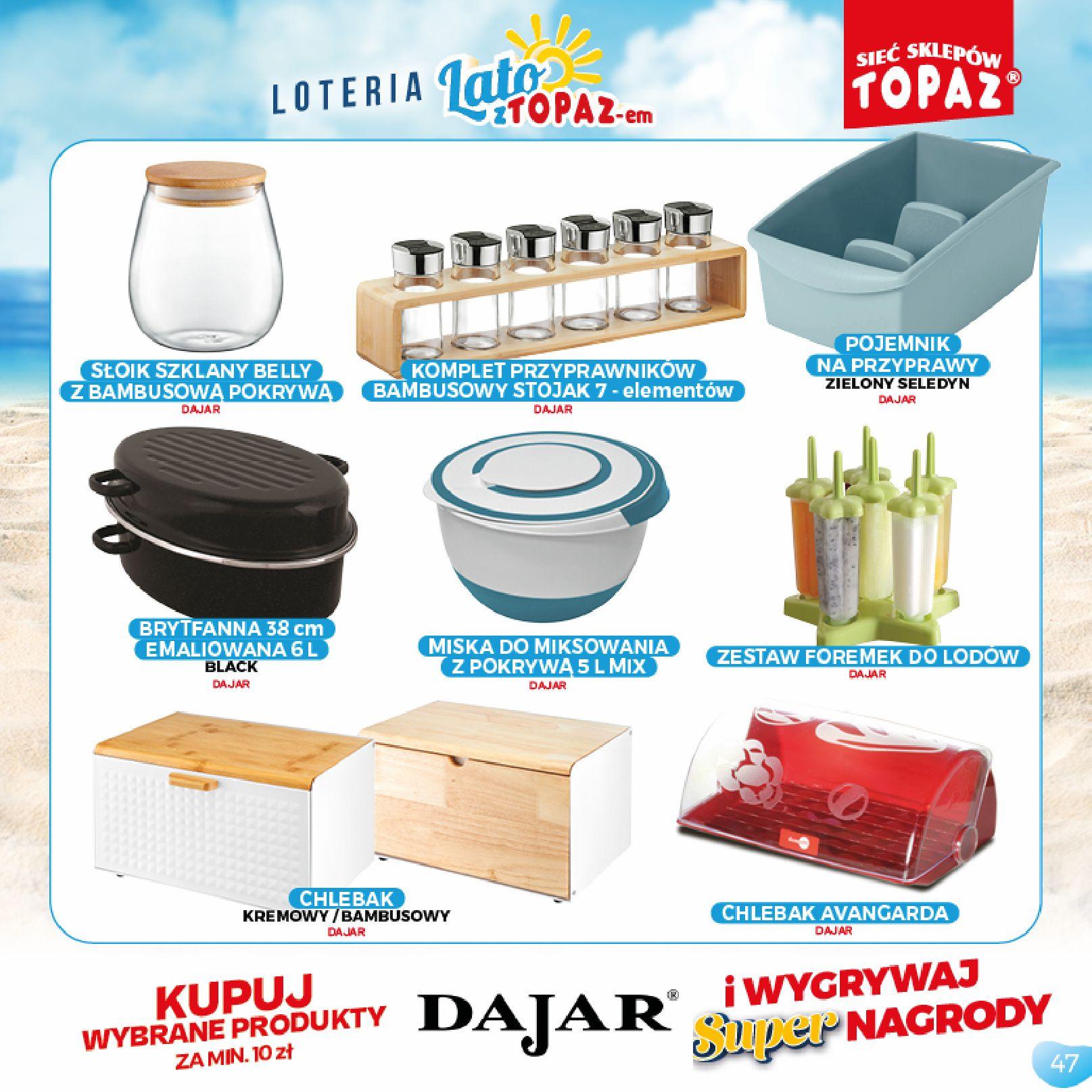 Gazetka TOPAZ: Gazetka TOPAZ - Loteria 2021-07-05 page-47