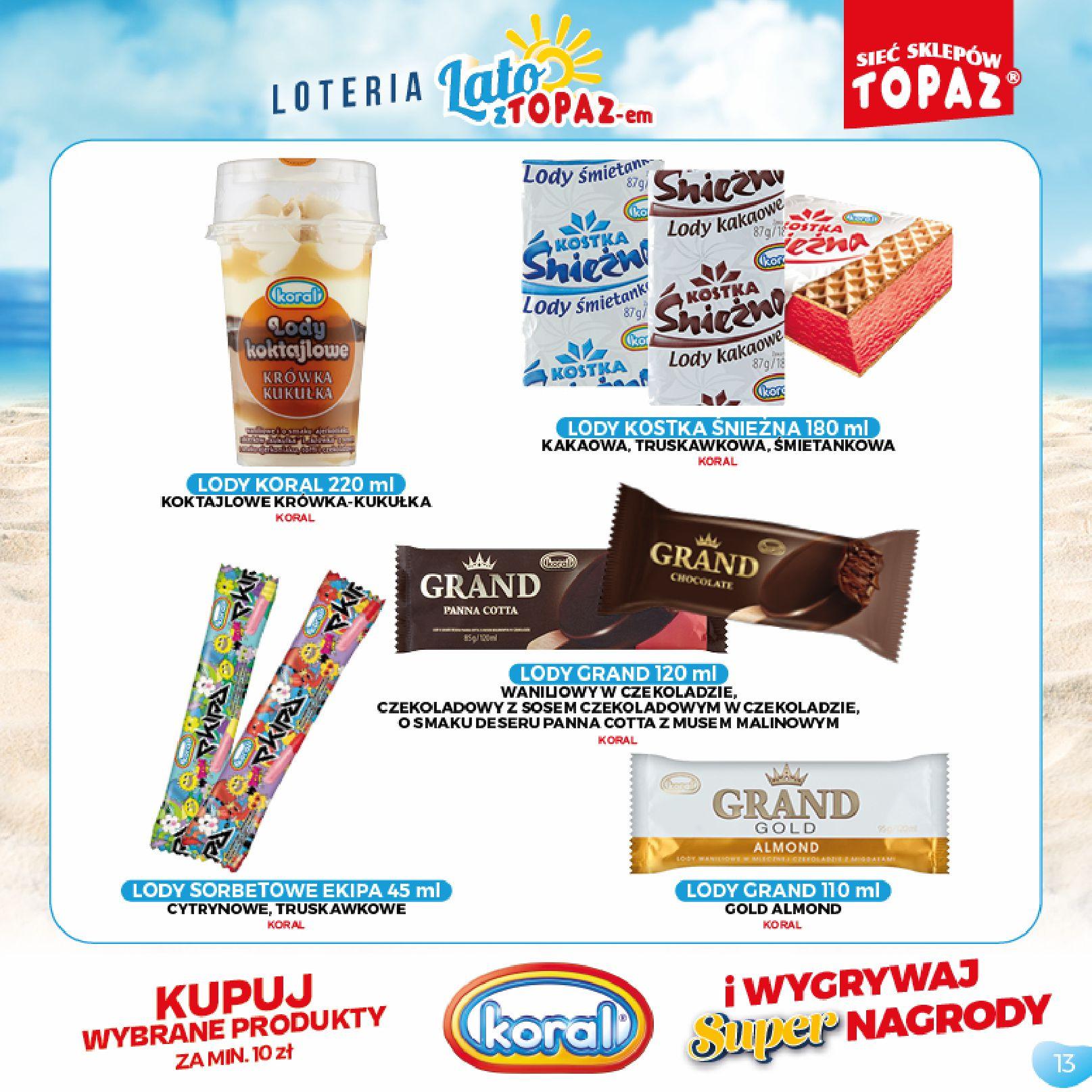 Gazetka TOPAZ: Gazetka TOPAZ - Loteria 2021-07-05 page-13