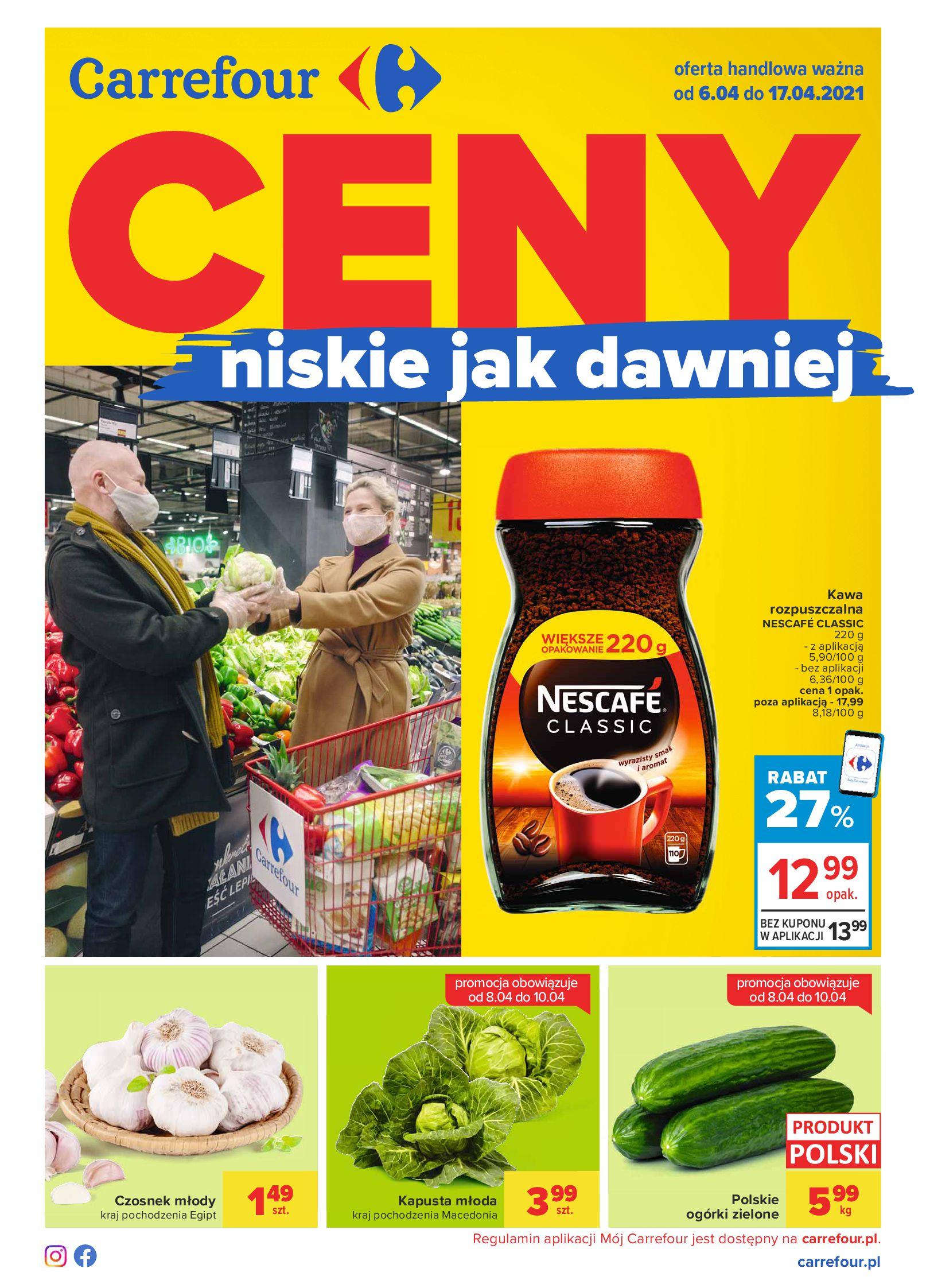 Carrefour:  Gazetka Ceny niskie jak dawniej od 06.04 05.04.2021