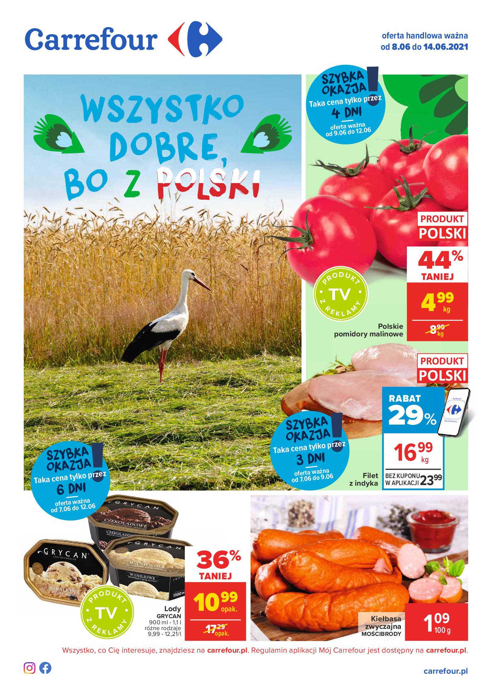 Carrefour:  Gazetka Carrefour Wszystko dobre, bo z Polski 07.06.2021