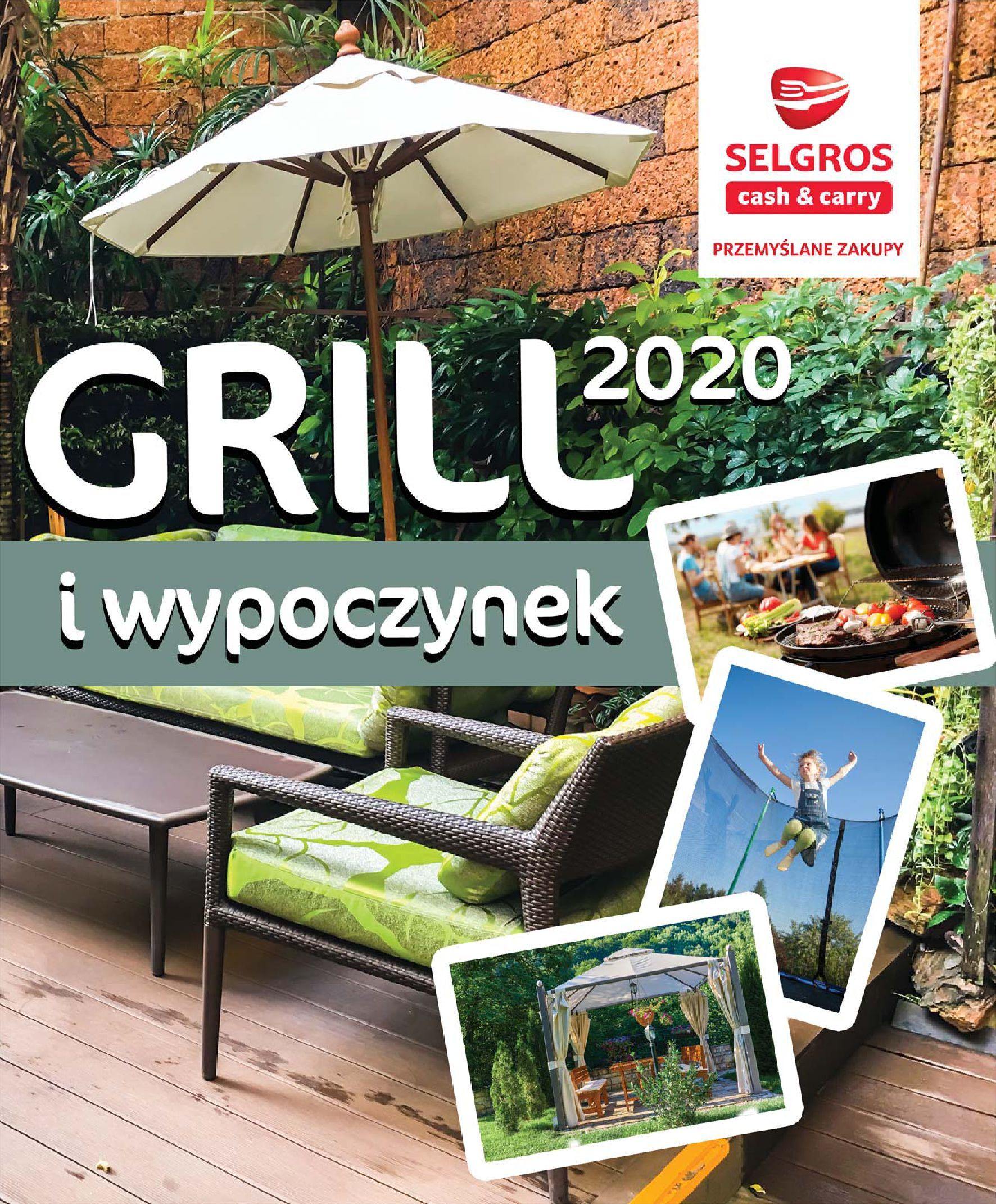 Gazetka Selgros - Katalog - Grill i wypoczynek-31.03.2020-31.08.2020-page-1