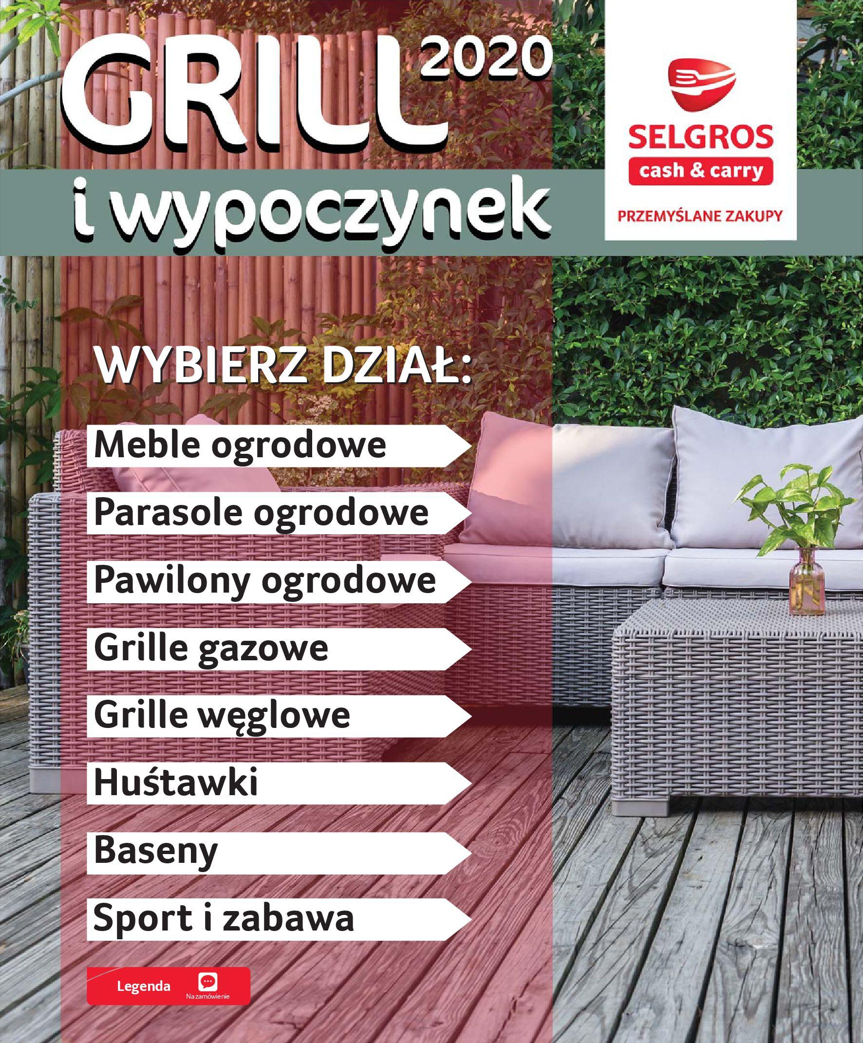 Gazetka Selgros - Katalog - Grill i wypoczynek-31.03.2020-31.08.2020-page-2