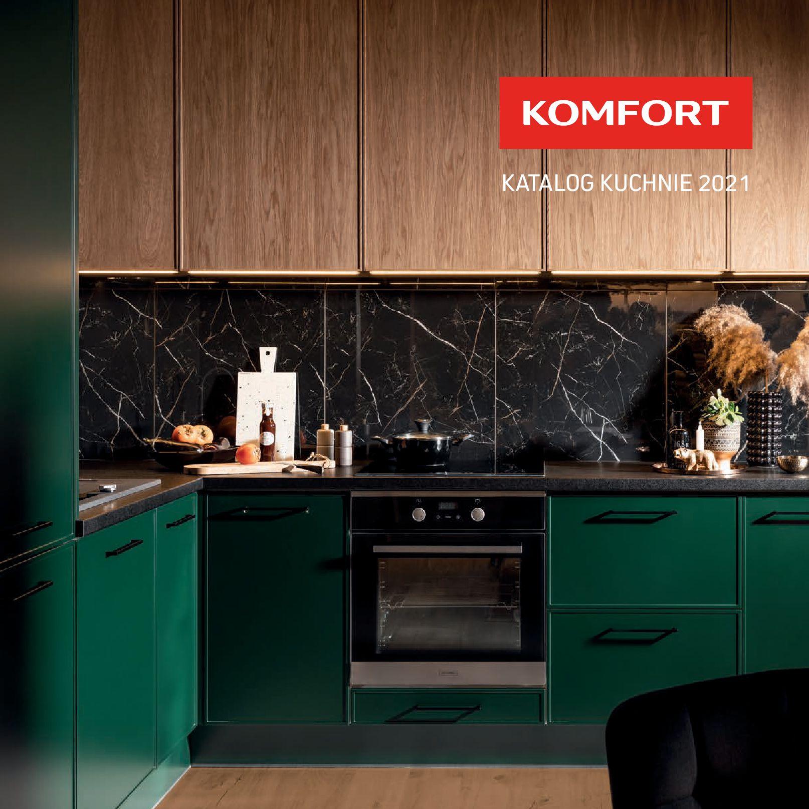 Komfort:  Gazetka Komfort - Katalog Kuchnie 2021 15.06.2021