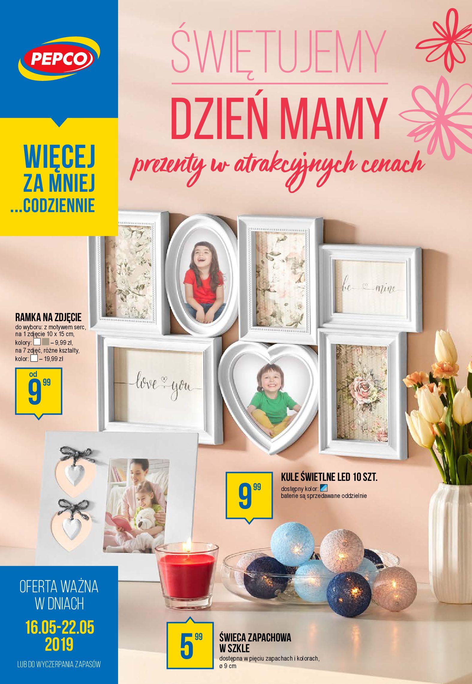 Gazetka Pepco - Świętujemy Dzień Mamy-15.05.2019-22.05.2019-page-