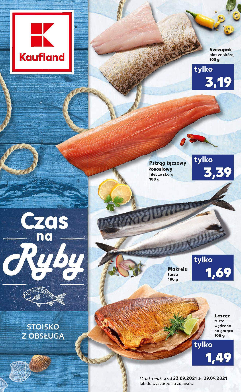 Gazetka Kaufland: Gazetka Kaufland - czas na ryby od 23.09. - 22.09.2021