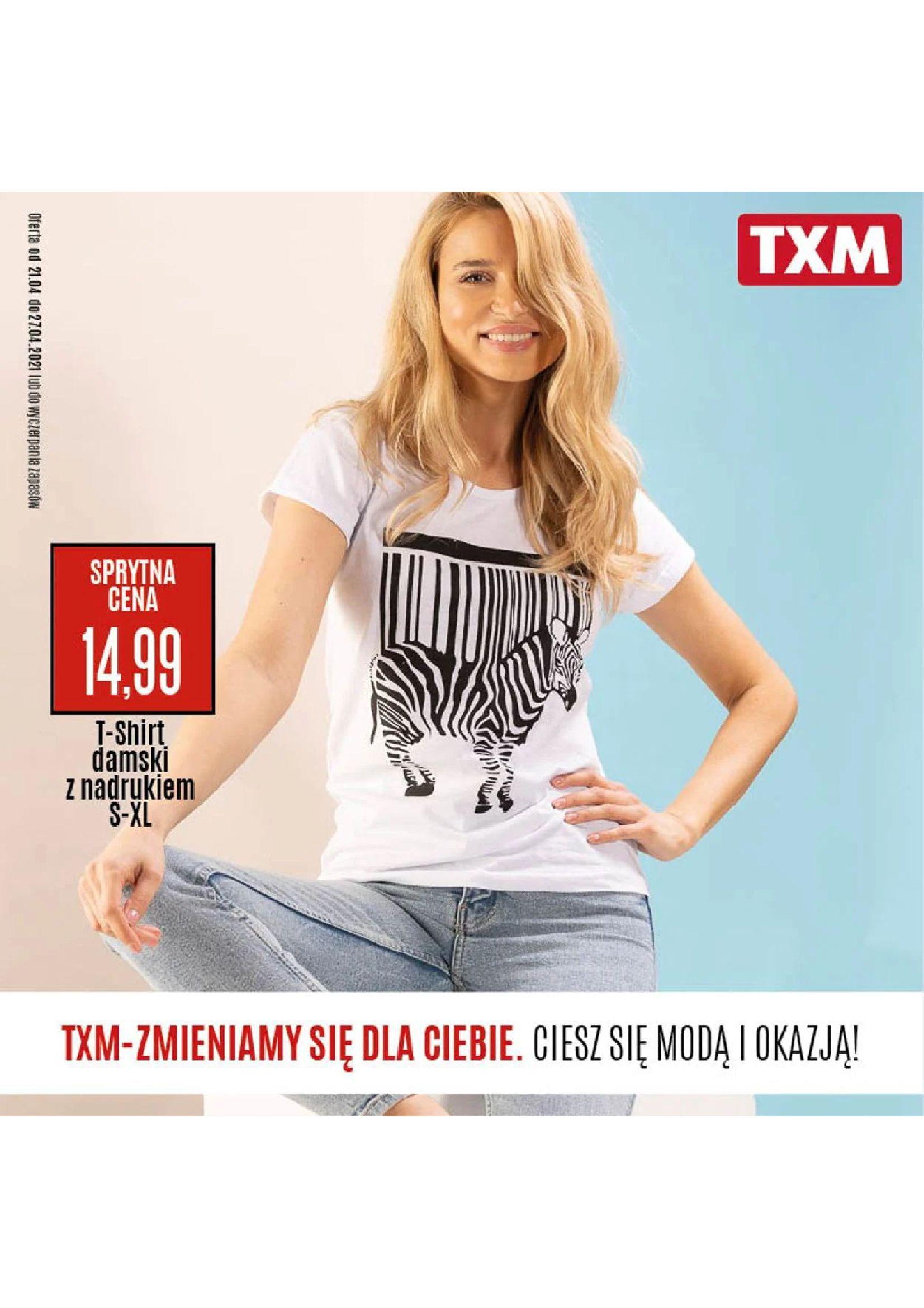 TXM textilmarket:  Gazetka promocyjna 20.04.2021