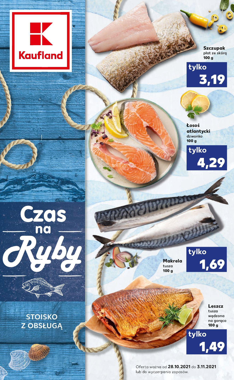 Gazetka Kaufland: Gazetka Kaufland - Czas na Ryby od 28.10. - 27.10.2021