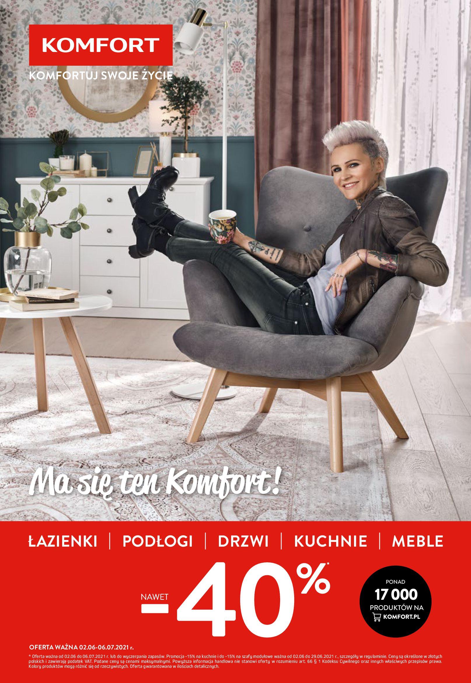 Komfort:  Gazetka Komfort - 2.06-6.07 01.06.2021
