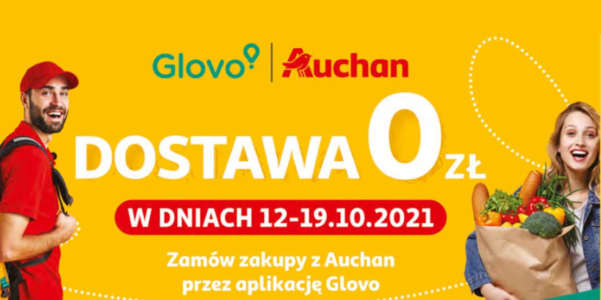 Auchan:  Darmowa Dostawa z Glovo 12.10.2021