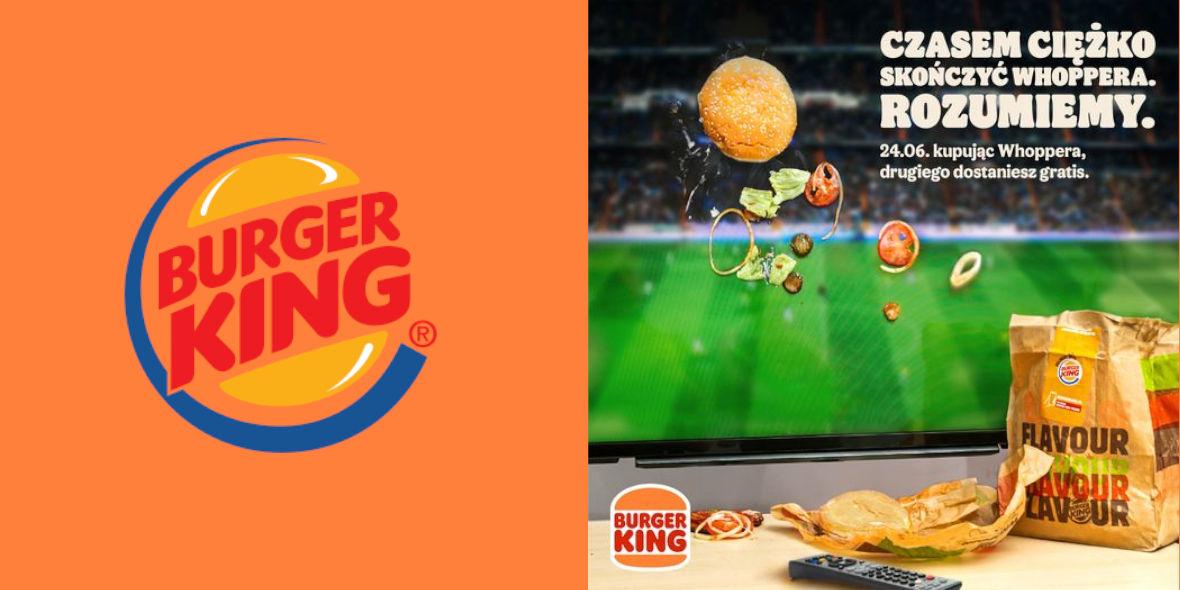 Burger King:  Drugi Whopper GRATIS! 24.06.2021