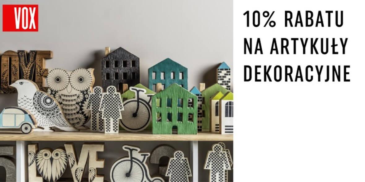 Vox: -10% na wszystkie artykuły dekoracyjne 01.01.0001