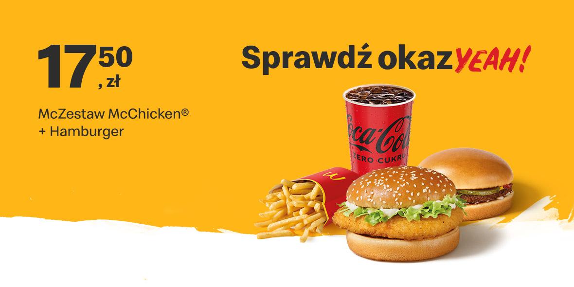 McDonald's:  17,50 zł McZestaw McChicken® + Hamburger 02.08.2021