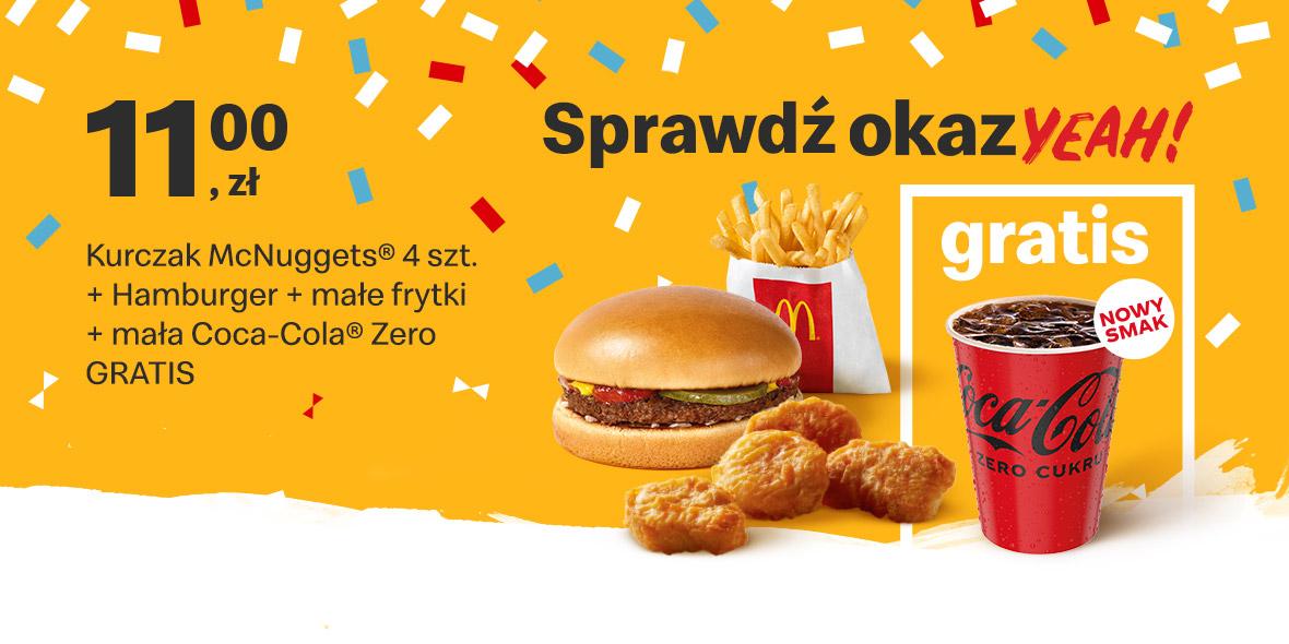 McDonald's: 11 zł Kurczak McNuggets® 4 szt.+Hamburger+frytki+napój 17.05.2021