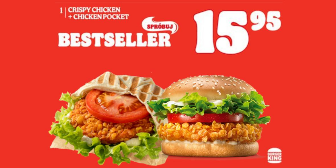 Burger King: 15,95 zł za Crispy Chicken + Chicken Pocket 23.04.2021