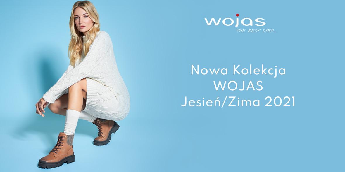 Wojas:  Kolekcja Wojas jesień-zima 2021/2022 01.01.0001