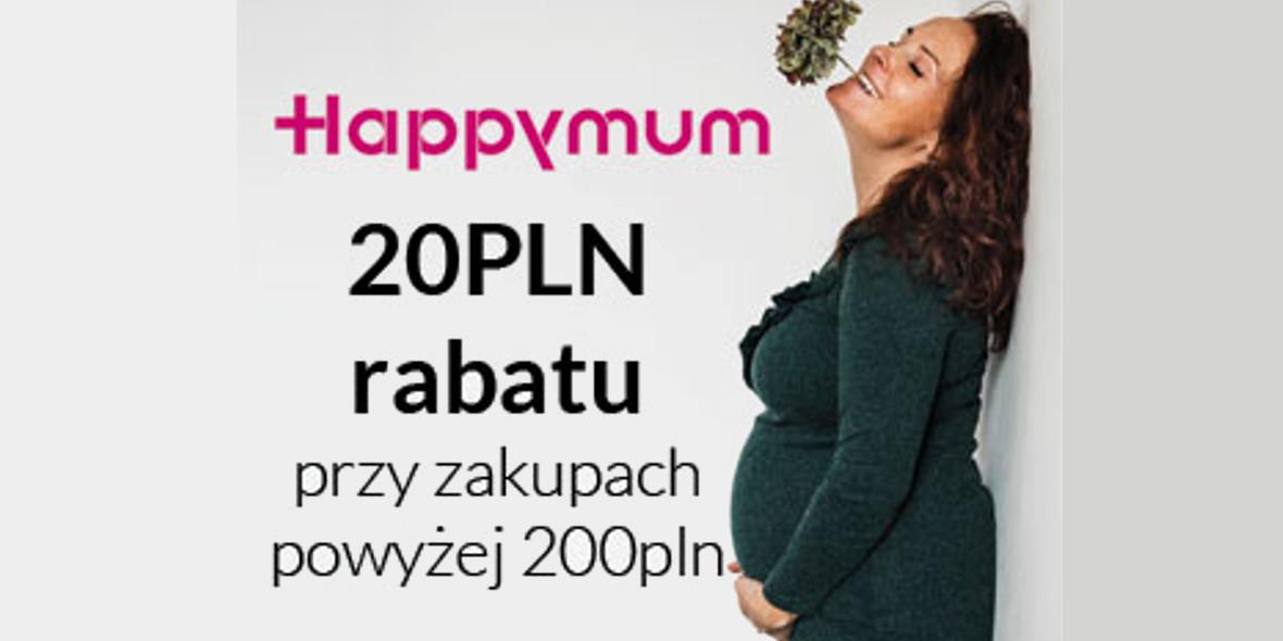 Happy mum: -20 zł przy zakupach powyżej 200 zł 13.12.2019