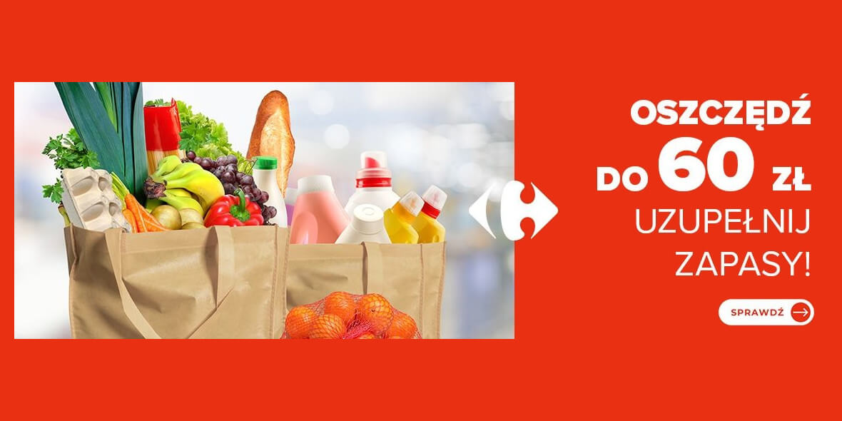 Carrefour: Do -60 zł na Twoje zakupy 01.09.2021