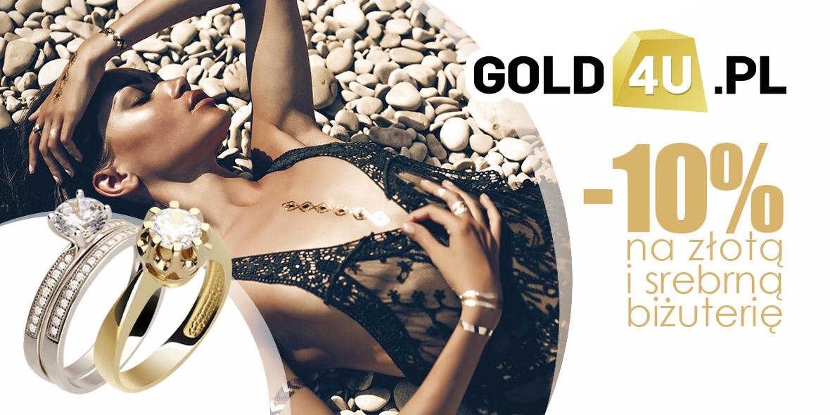 Gold4U-Telefon4U: -10% na biżuterię 27.08.2018