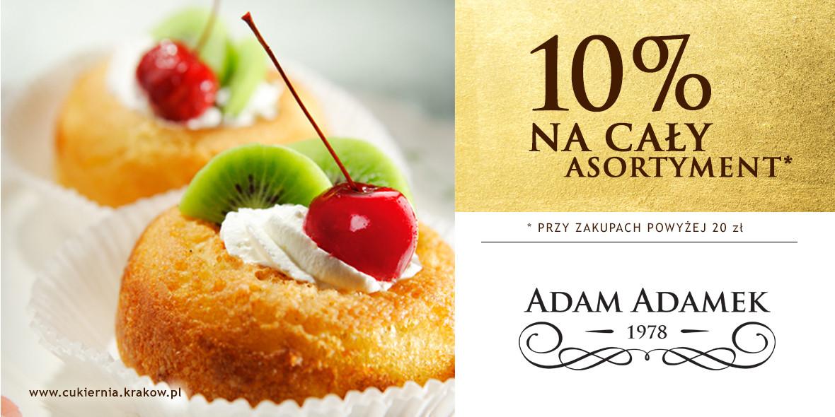 Cukiernia Adam Adamek: -10% na asortyment przy zakupach powyżej 20 zł
