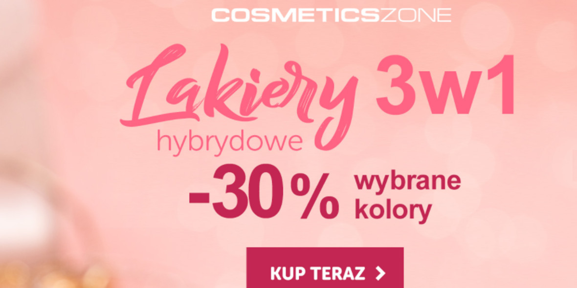 Cosmetics Zone:  -30% na wybrane kolory lakierów hybrydowych 22.03.2021