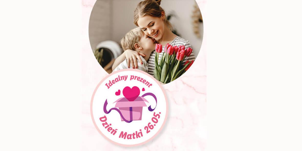 Lidl:  Prezenty na Dzień Matki 13.05.2021