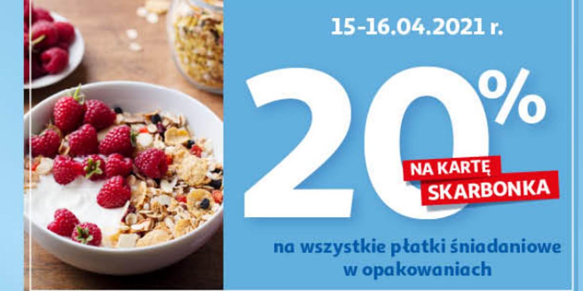 Auchan: 20% zwrotu na kartę Skarbonka na płatki śniadaniowe 15.04.2021