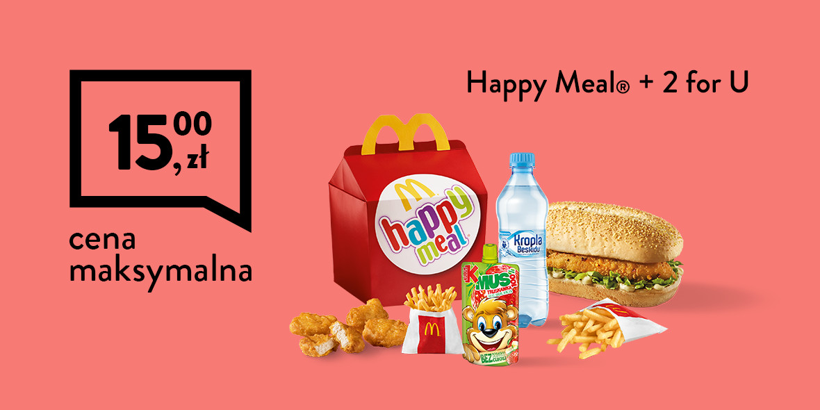 Happy Meal®  + 2 for U