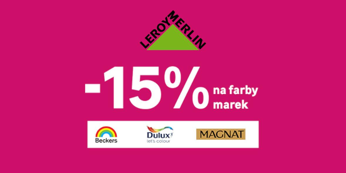 Leroy Merlin: -15% na farby wybranych marek