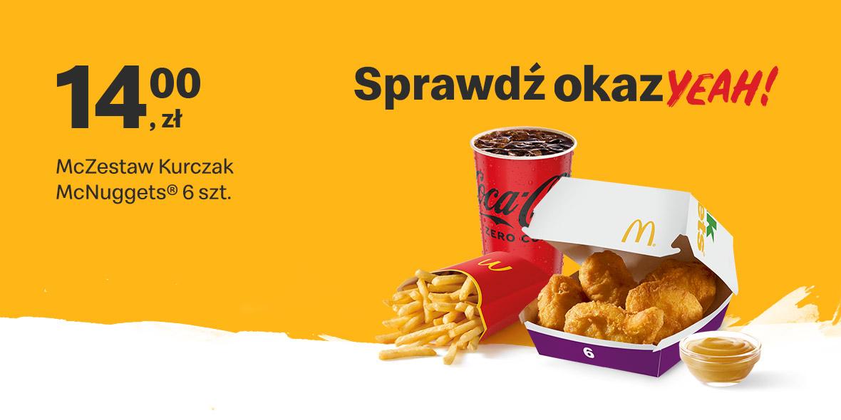McDonald's: 14 zł McZestaw Kurczak McNuggets® 6 szt. 14.06.2021