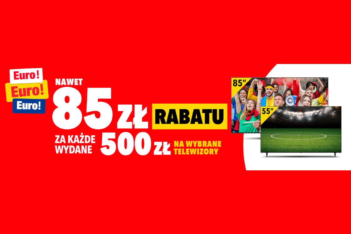 RTV EURO AGD: Do -85 zł za każde wydane 500 zł