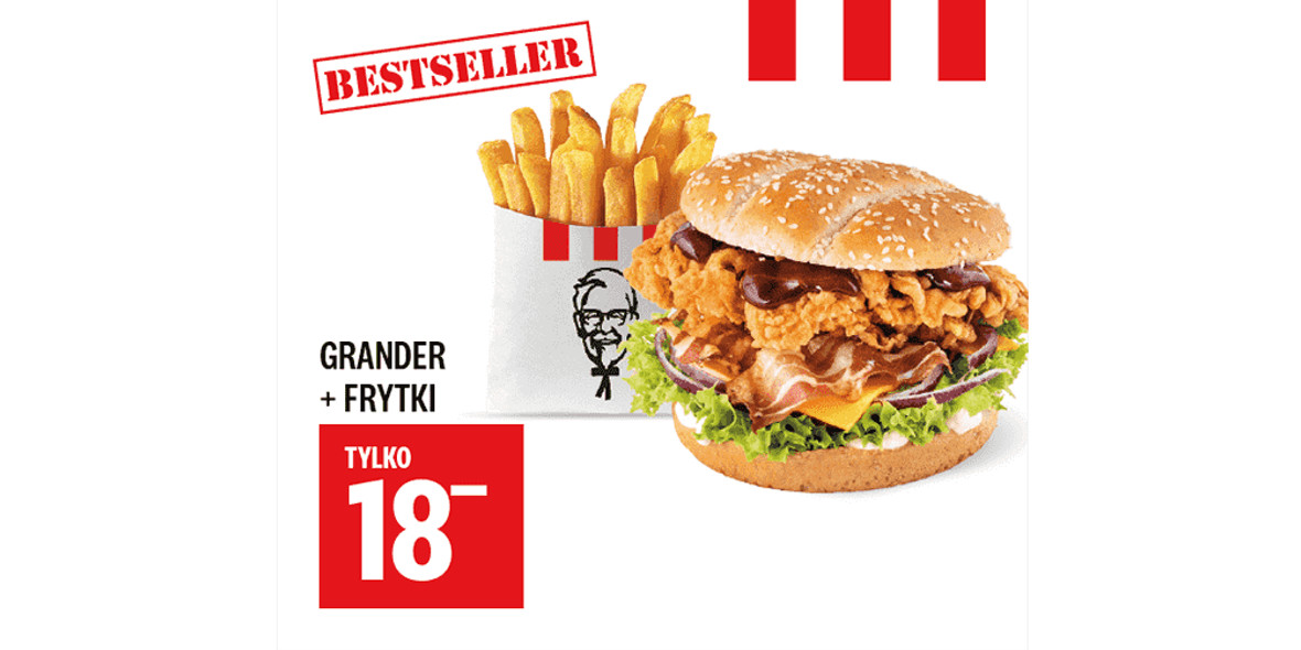 KFC: 18 zł Grander + Frytki 30.12.2020