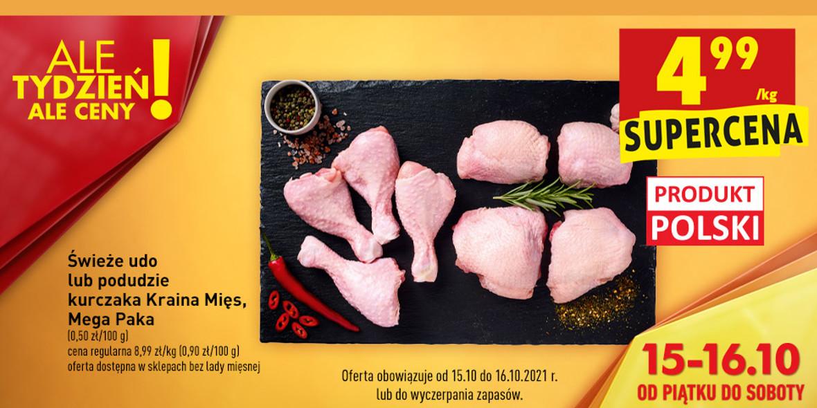 Biedronka: 4,99 zł za świeże udo lub podudzie kurczaka 15.10.2021
