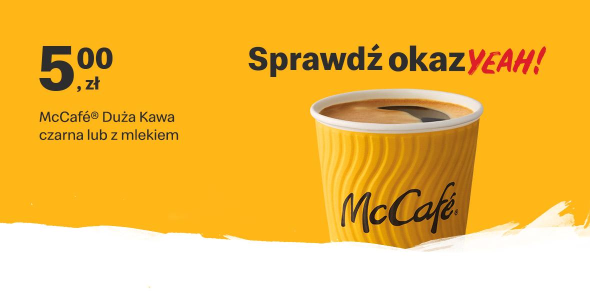 McDonald's: 5 zł Duża kawa czarna albo z mlekiem 18.01.2021
