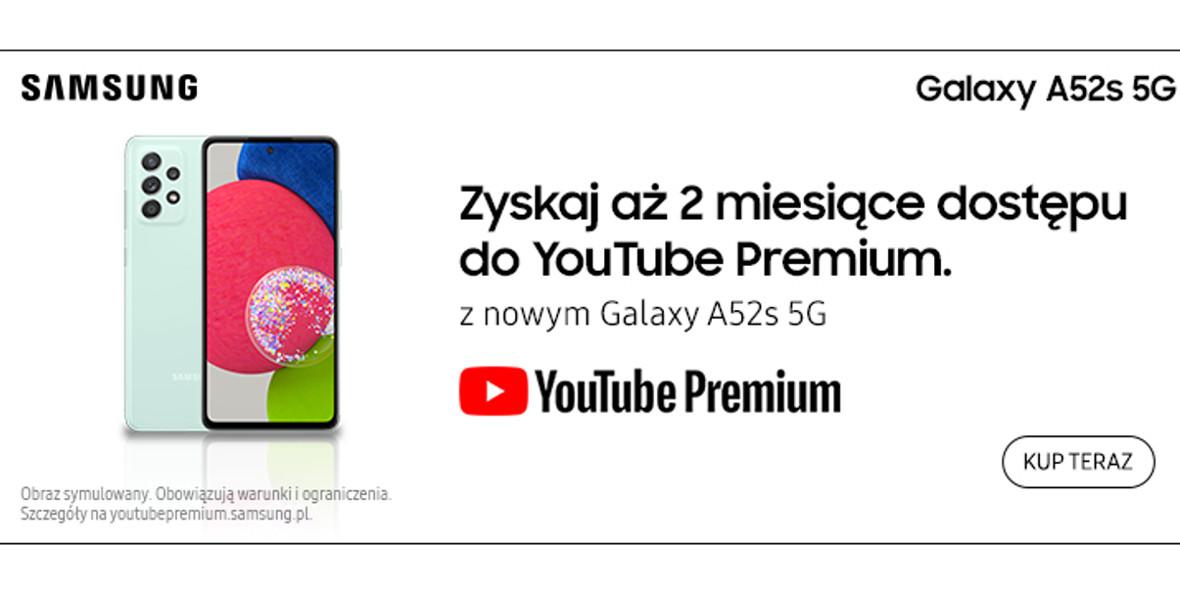 Samsung: Gratis Youtube Premium przy zakupie Samsung A52S 17.09.2021