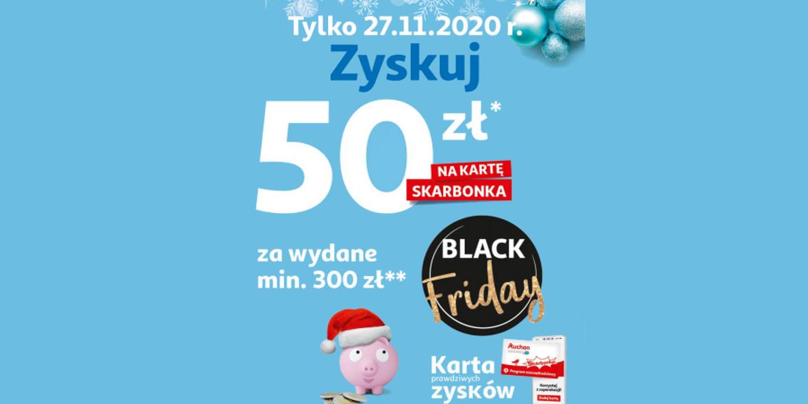 Auchan: 50 zł na kartę Skarbonka robiąc zakupy za min. 300 zł 27.11.2020