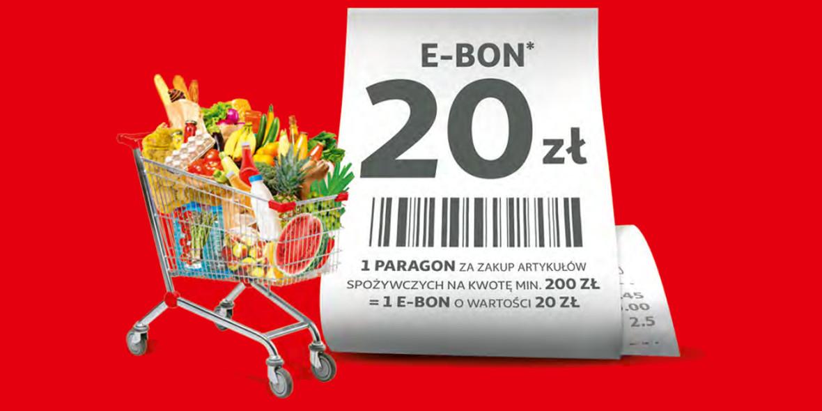 Auchan:  E-BON 20 zł: za każde wydane 200 zł 18.10.2021