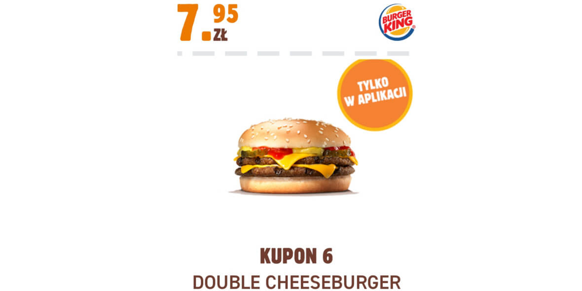 Burger King: 7,95 zł Double Cheeseburger 01.02.2021