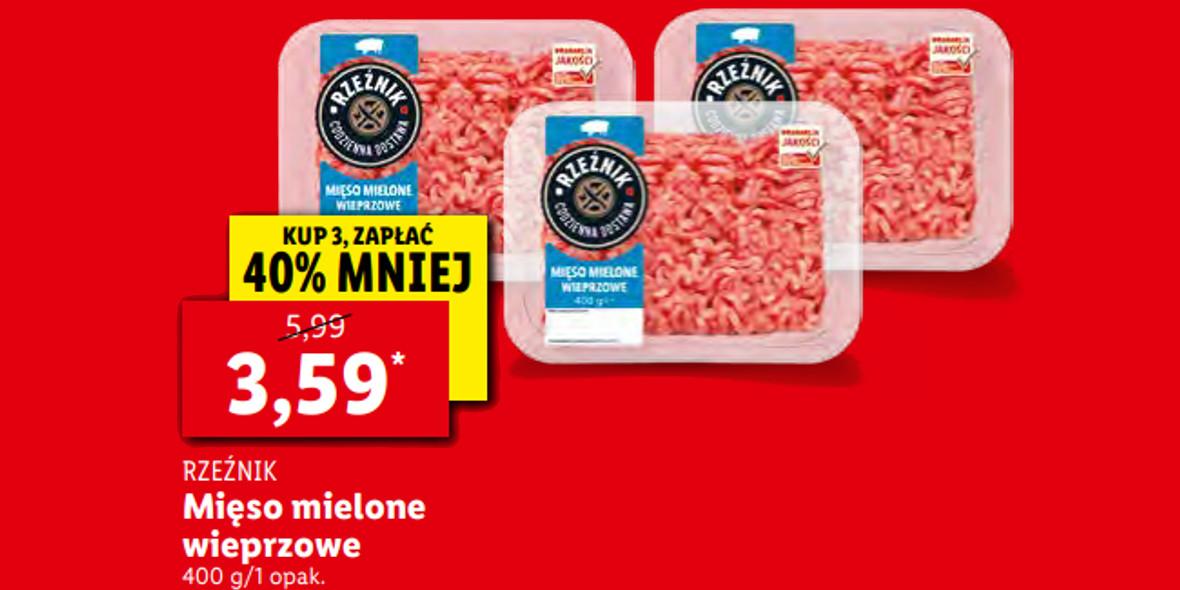 Lidl:  3,59 zł za mięso mielone wieprzowe Rzeźnik 27.09.2021
