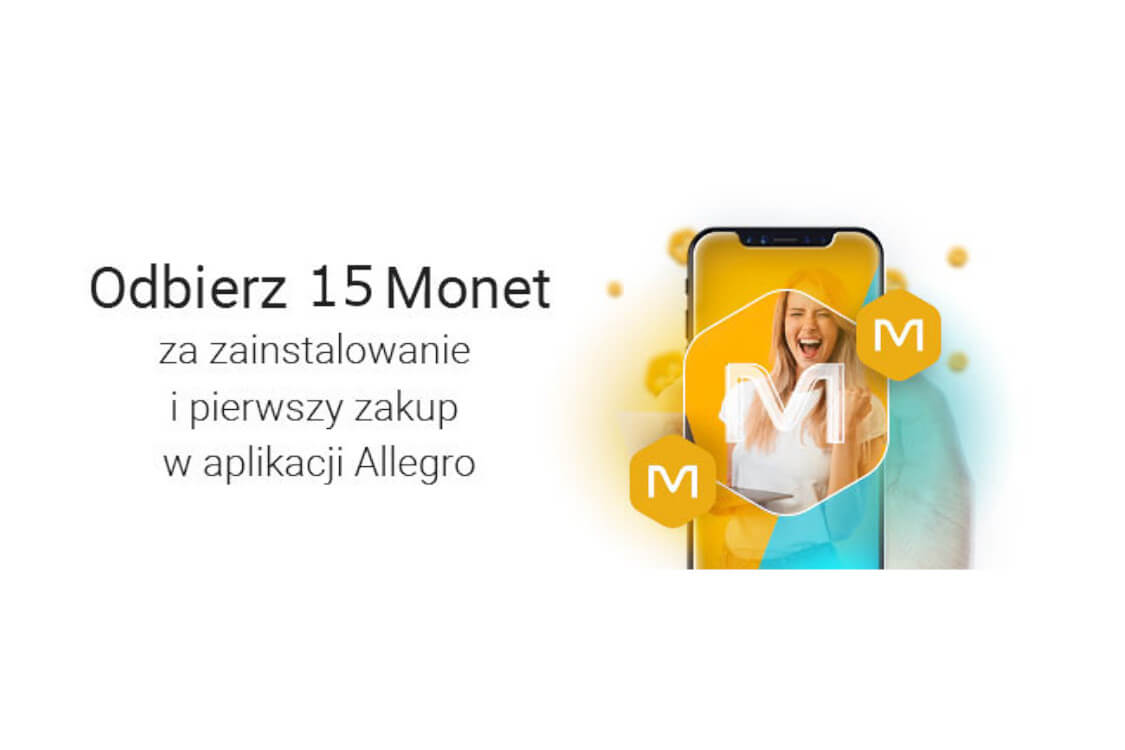 Allegro.pl: +15 Monet +15 Monet za zainstalowanie i pierwszy zakup w aplikacji 01.03.2021