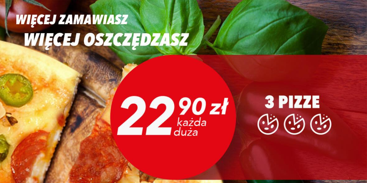 22,90 zł każda duża pizza przy zakupie trzech