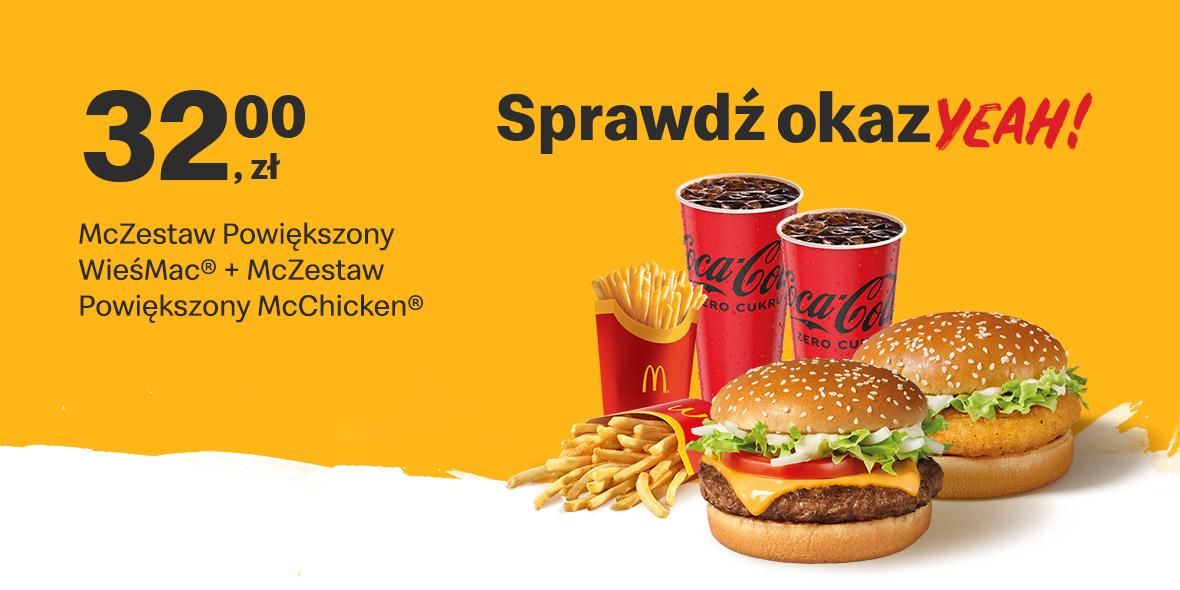 McDonald's:  32 zł McZestaw Powiększony 02.08.2021