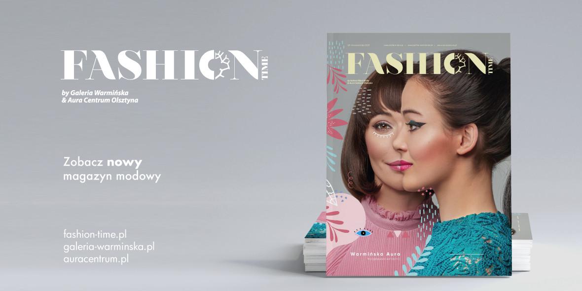 Aura Centrum Olsztyna: Magazyn Magazyn - Fashion Time 13.07.2020