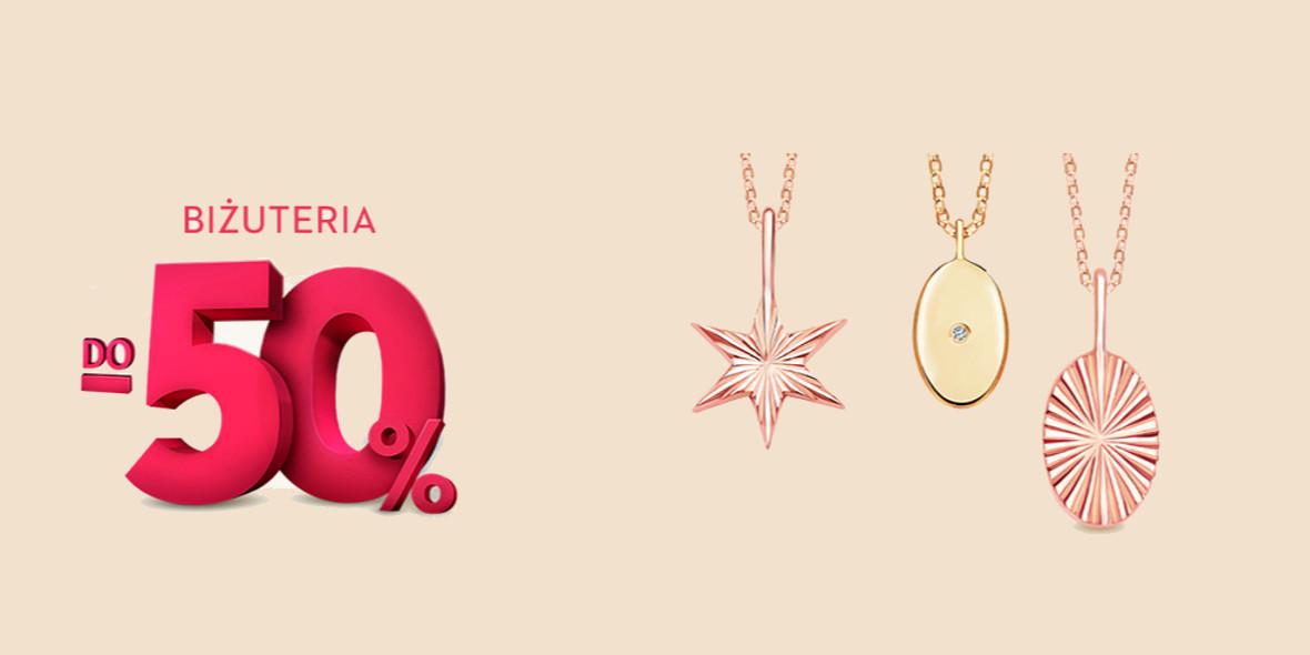 Yes: Do -50% na biżuterię