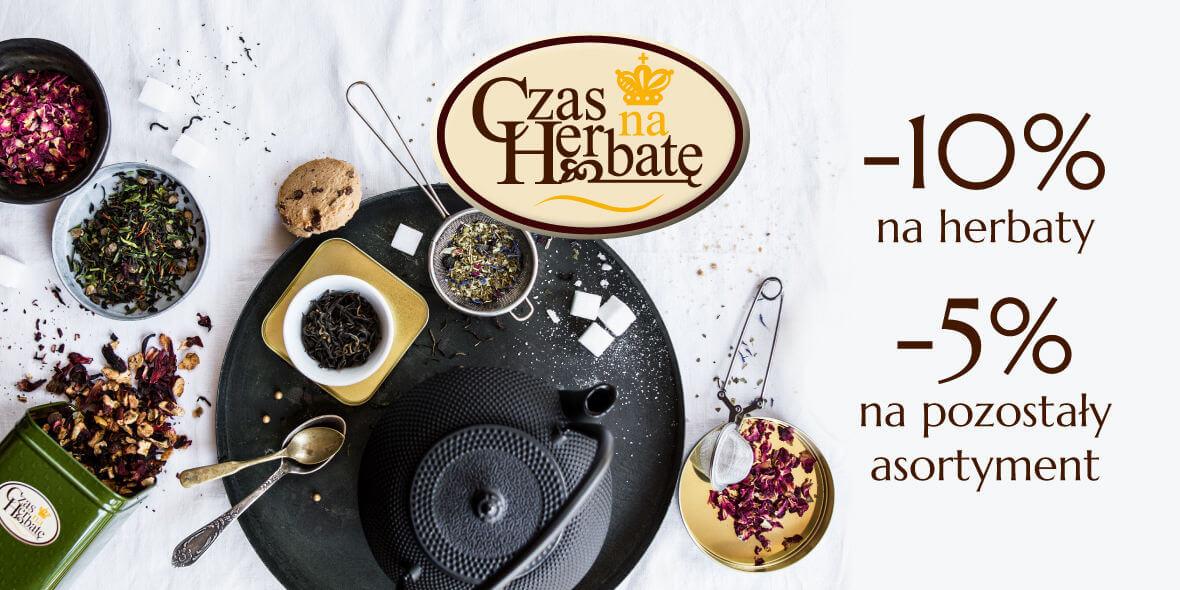 Czas na Herbatę: Do -10% na wybrane produkty w Czas na Herbatę 21.02.2019